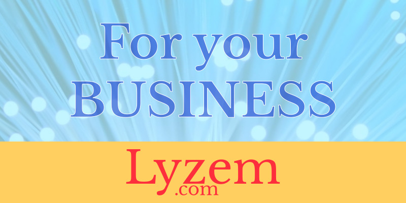 Lyzem for your business