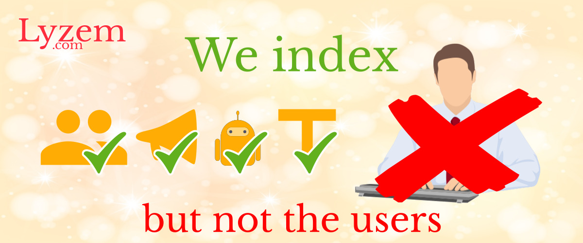 We index, but not the users